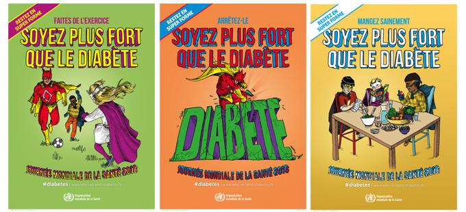 Affiches officielles de l'OMS 2016 - Soyez plus fort que le diabète !